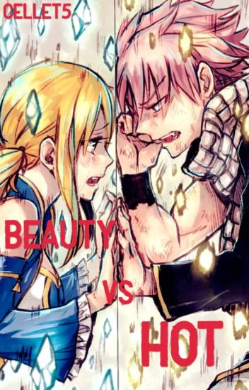 Beauty vs Hot ( Nalu)