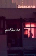 ♡ Girl Hacks (1) ♡ by HappyXwaves