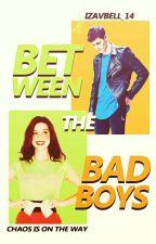 Between The Bad Boys by Izavbell_14