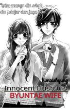 © Innocent Husband & Byuntae Wife +kth by ynnlblacky
