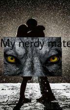 My Nerdy Mate by adelascotland