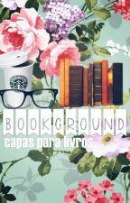 BOOKGROUND -  Capas para Wattpad (aberto) by Sebsantian