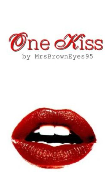 One Kiss (Harry Potter Fanfiction)