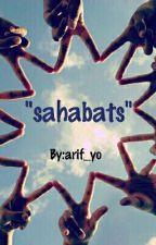 Sahabats by arif_yo