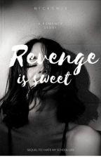 Revenge Is Sweet (IHMSL 2) by nicksnix