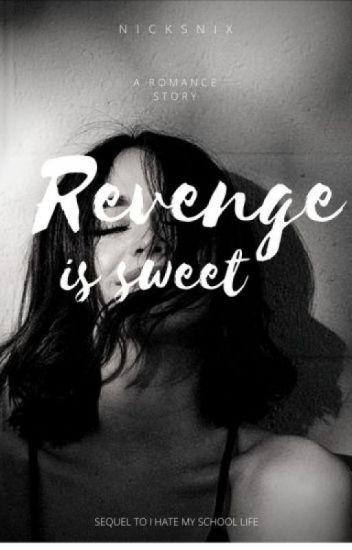 Revenge Is Sweet (IHMSL 2)