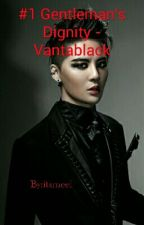 #1 Gentleman's Dignity - Vantablack by itsmeel