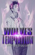 WOLVES TEMPTATION:The New Era (MAGICAL ACADEMY book 2) by eleventhangel