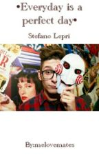 •Everyday is a perfect day• Stefano Lepri by meloveentity