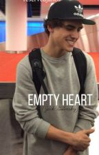 Empty Heart (Jack Gilinsky) {ON HOLD} by hypedglock