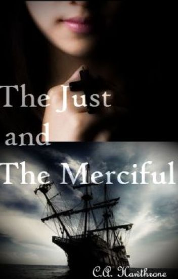 The Just and The Merciful