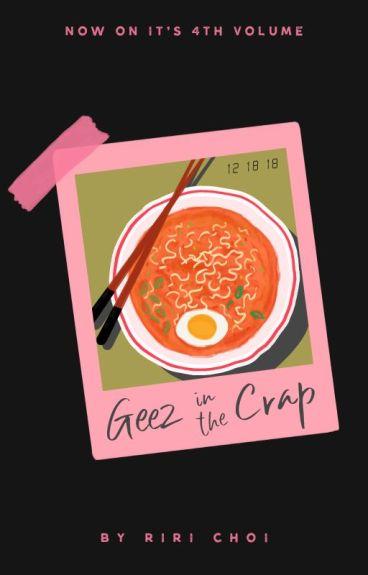 Geez in the Crap Graphic Shop (CLOSE)