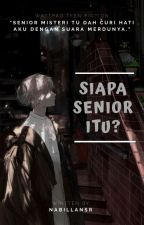 Siapa senior itu? by nabillansr
