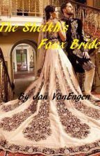 The Sheikh's Faux Bride - Completed by JanVanEngen