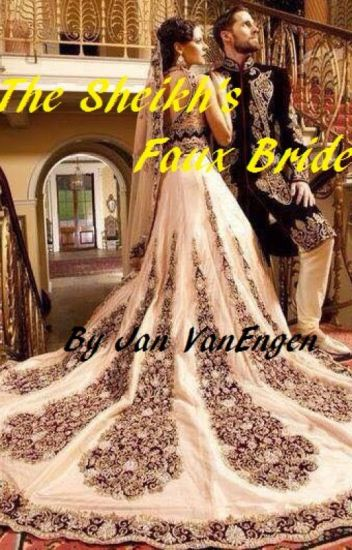 The Sheikh's Faux Bride - Completed