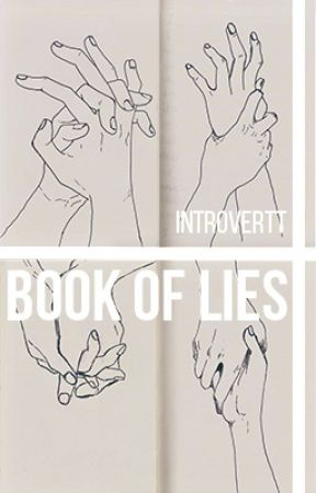 The Book Of Lies [Editing] by introvertt