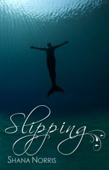 Slipping - Book 1.5 in the Swans Landing series
