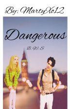 Dangerous|| Bradley Will Simpson  by MartyXo12