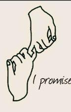 I Promise by ayeedolann
