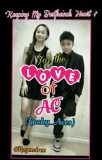 ..Keeping My Bestfreind's Heart..  (Lucky Aces) Book 1: For The Love Of AC by kadmiel08