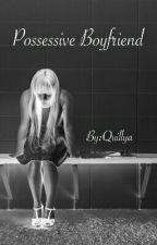 Possessive boyfriend by Quillya