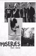 Miseries | 5sos au's by nostalgicaly