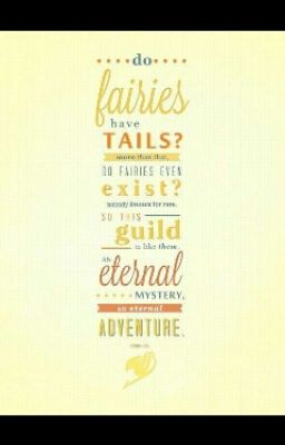 Fairy Tail (Quotes) - ...