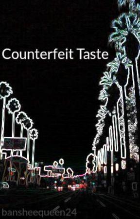 Counterfeit Taste by bansheequeen24