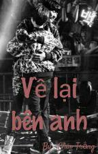 (Fanfic)(ChanSoo) Về Lại Bên Anh  by chaotrang97