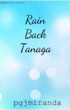 Rain Back Tanaga by pgjmiranda