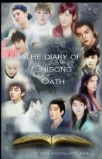 The diary of shisong oath[Hiatus] by bbh_moonlight_aeri