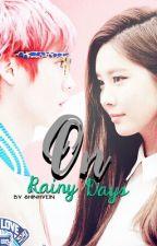 [OS] ON RAINY DAY by shinhyeinn