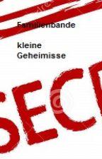 Familienbande - kleine Geheimnisse (Sex Story) by fritzchen20