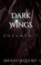 Dark Wings - El Origen © [COMPLETA] by ShengyDuque