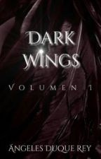 Dark Wings - El Origen © [COMPLETA] by ShengyDuque