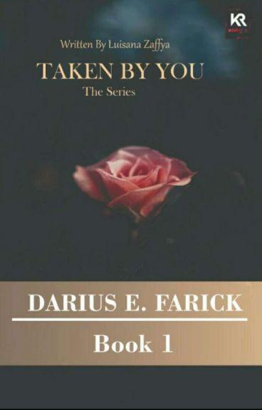 Taken by You (Darius.E.Farick)