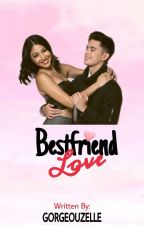 Bestfriend Love [ A JaDine Fan Fic] [Short Story]《completed》#Wattys2016 by Gorgeouzelle