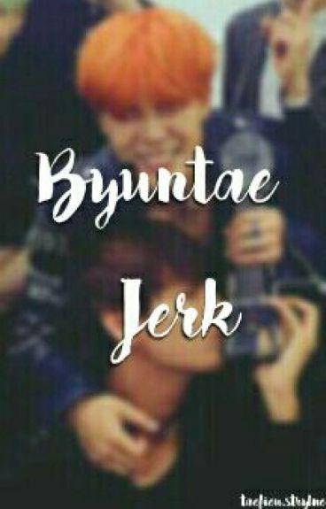 Byuntae Jerk
