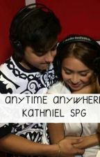 ANYTIME ANYWHERE SPG KATHNIEL by MysteriousBlue100