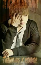 [EN RÉÉCRITURE] ~ Taehyung x Reader - Je ne t'oublierai jamais ~ by SunaeLee