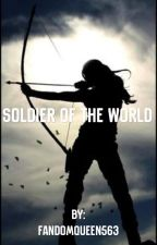 Soldier of the World  by -BatPhan-