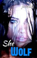 She Wolf by Thx_mxckxng_jxy