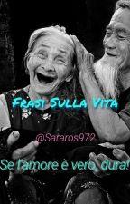 Frasi Sulla Vita by Pandicorn379