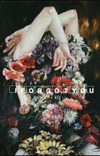 I Forgot You. ↬ l.s by hamburgao