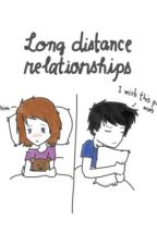 New long distance relationship. Can it work? by WnnLynnCsln