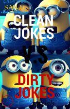 Clean jokes V.S Dirty Jokes by 123457ab