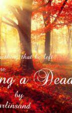 loving a dead by aarobee