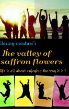 The Valley Of Saffron Flowers by ExtrovertInside