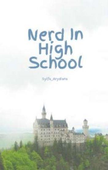 Nerd In High School