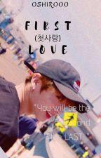 First Love( 첫사랑)|S.1| ; JJK by TaeKookiess